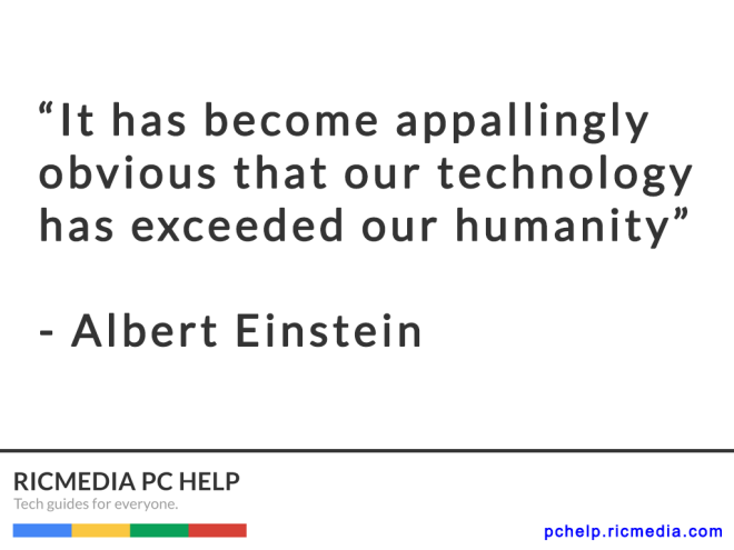 Albert Einstein quote - Courtesy Ricmedia PC Help